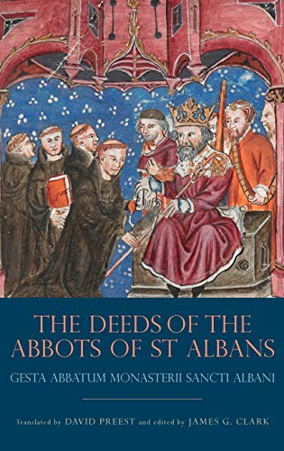 The Deeds of the Abbots of St Albans - Gesta Abbatum Monasterii Sancti Albani
