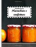 Il mio libro di ricette, Marmellate e confetture: 40 formulari da compilare