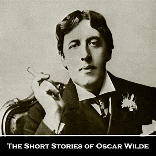 The Short Stories of Oscar Wilde cover art