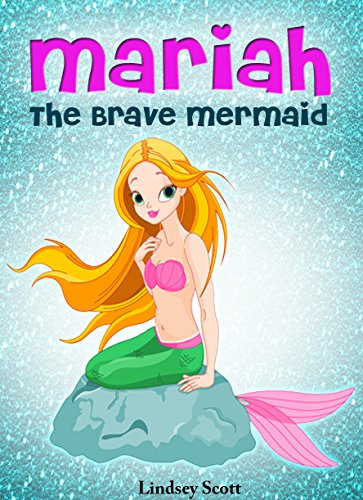 Books for Kids: Mariah the Brave Me…
