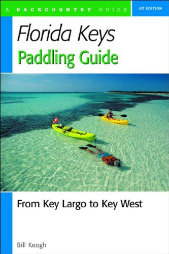 Florida Keys Paddling Guide: From Key Largo to Key West