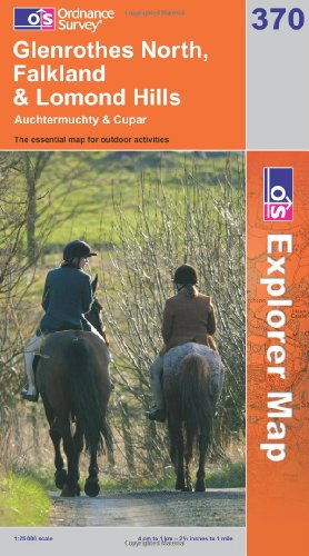 OS Explorer map 370 : Glenrothes North, Falkland & Lomond Hills