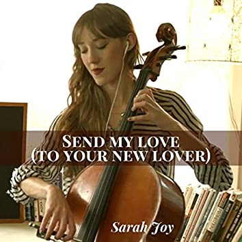 Send My Love (To Your New Lover) (Cello Version)
