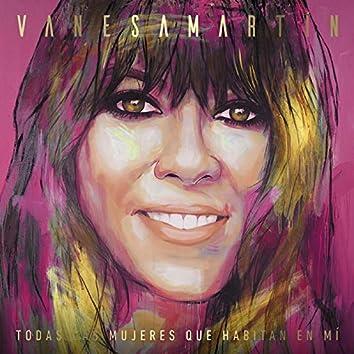 Todas las mujeres que habitan en mí (Deluxe Edition)