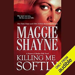 Killing Me Softly audiobook cover art