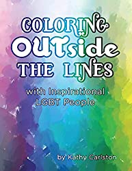 Coloring OUTside the Lines: with Inspirational LGBT People