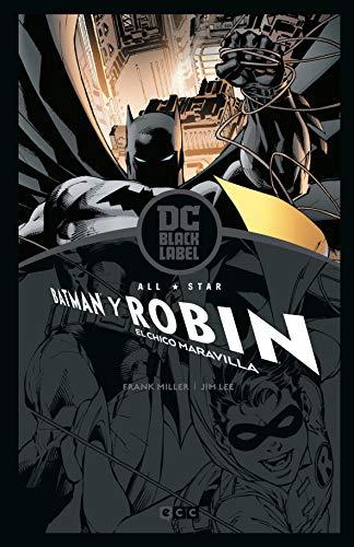 All-Star Batman y Robin, El chico maravilla (Biblioteca Dc Black Label)