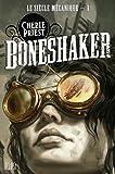 Le siècle mécanique t01 - Bone shaker