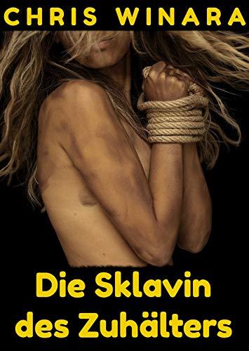 Die Sklavin des Zuhälters (German Edition)
