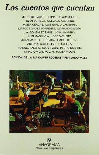 Los cuentos que cuentan (Narrativas hispánicas)