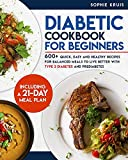 DIABETIC COOKBOOK FOR BEGINNERS: 600+ QUICK, EASY AND...