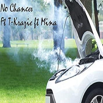 No Chances (feat. T-krazie & Mina Amiry)