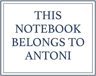 This Notebook Belongs to Antoni