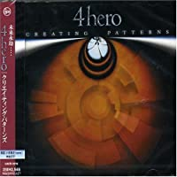 Creating Patterns by 4hero (2003-02-18)