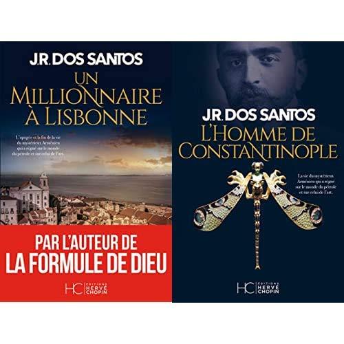 Santos Jose rodrigues dos : un millionaire à Lisbonne et L'homme de constantinople