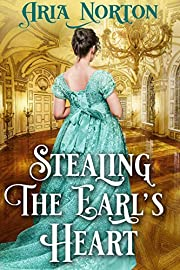 Stealing the Earl's Heart: A Historical Regency Romance Book