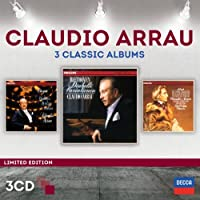 Claudio Arrau - Three Classic Albums [3 CD] by Claudio Arrau (2014-05-06)