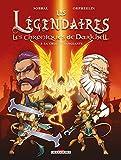 Les Légendaires - Les Chroniques de Darkhell T02 - La croisée sanglante