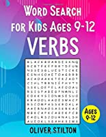 Word Search For Kids ages 9-12: 700+ Verbs to Improve Spelling, Expand Vocabulary, and Enhance Memory! (Volume 3 - Most Common English Verbs) (Word Search 9-12)