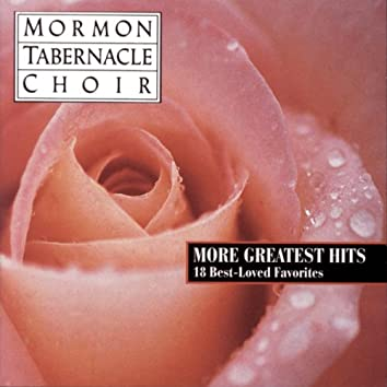 More Greatest Hits - 18 Best Loved Favorites