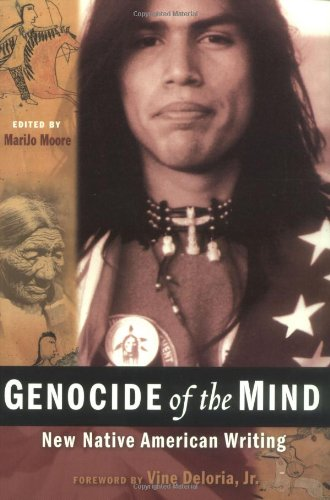 Genocide of the Mind: New Native American Writing (Nation Books)