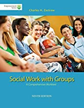 Brooks/Cole Empowerment Series: Social Work with Groups: A Comprehensive Worktext