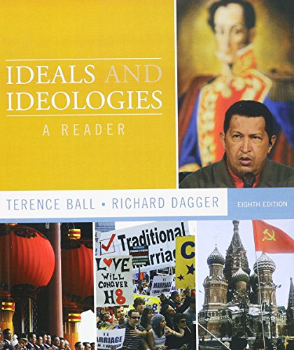 Ideals and Ideologies: A Reader with Political Ideologies and the Democratic Ideal and MyPoliSciKit (8th Edition)