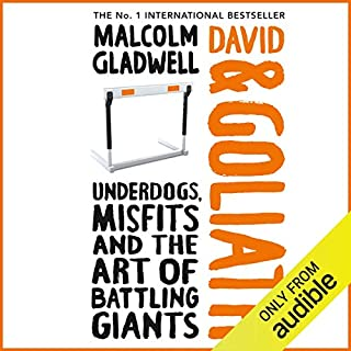 David and Goliath                   By:                                                                                                                                 Malcolm Gladwell                               Narrated by:                                                                                                                                 Malcolm Gladwell                      Length: 7 hrs     817 ratings     Overall 4.3