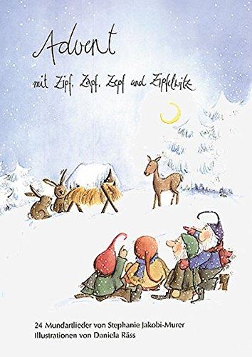 Am Weihnachtsmarkt mit Zipf, Zapf, Zepf und Zipfelwitz: Adventskalender