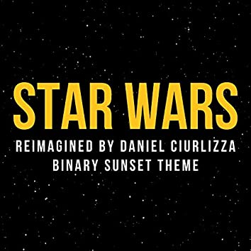 Binary Sunset (From Star Wars Episode IV: A New Hope) [Reimagined]