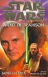 Vent de trahison - Vent de trahison - Presses de la Cité - 03/01/2002