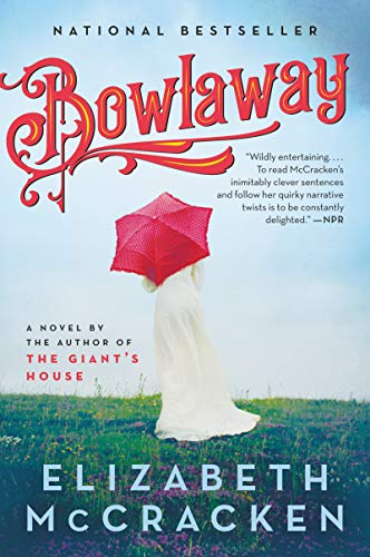 Bowlaway: A Novel (English Edition)