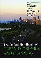 The Oxford Handbook of Urban Economics and Planning (Oxford Handbooks)