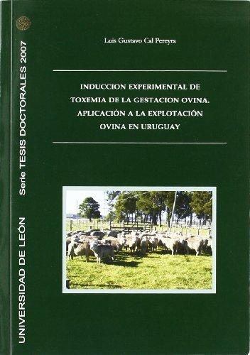 Inducción experimental a la toxemia de la gestación ovina. Aplicación a la explotación ovina en Uruguay (Tesis doctorales 2007)