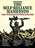 The Self-Reliance Manifesto: Essential Outdoor Survival Skills (English Edition)
