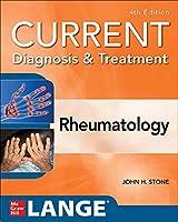 Current Diagnosis & Treatment in Rheumatology (Current Diagnosis and Treatment in Rheumatology)
