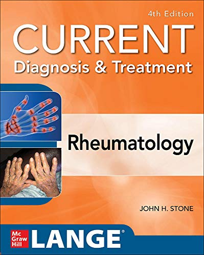 Compare Textbook Prices for Current Diagnosis & Treatment in Rheumatology, Fourth Edition Current Diagnosis and Treatment in Rheumatology 4 Edition ISBN 9781259644641 by Stone, John