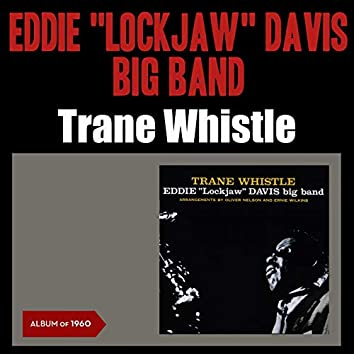Trane Whistle (Album of 1960)