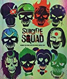 Suicide Squad: Behind the Scenes with the Worst Heroes Ever - Signe Bergstrom