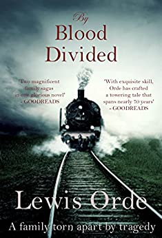 By Blood Divided by [Lewis Orde]