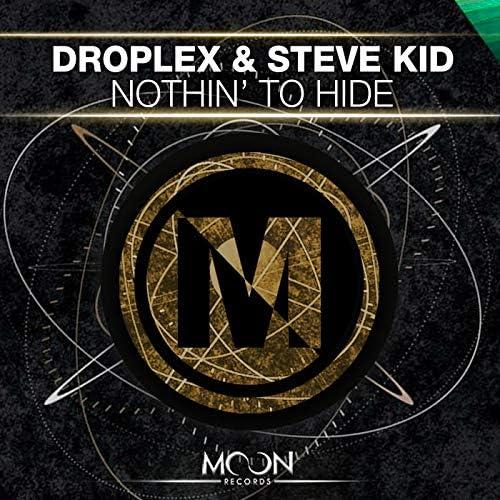 Droplex & Steve Kid