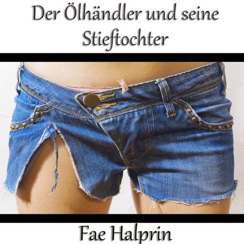 Der Ölhändler und seine Stieftochter (German Edition) Titelbild