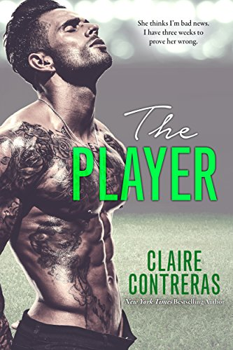 The Player: An Opposites Attract Sports Romance (English Edition)