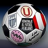 Homenaje al Fútbol Peruano: Es el Fútbol / Vamos Boys / Arriba Alianza / Y Dale 'U' / Perú Campeón - Single