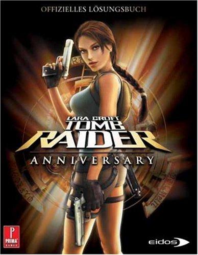 Lara Croft Tomb Raider: Anniversary Lösungsbuch