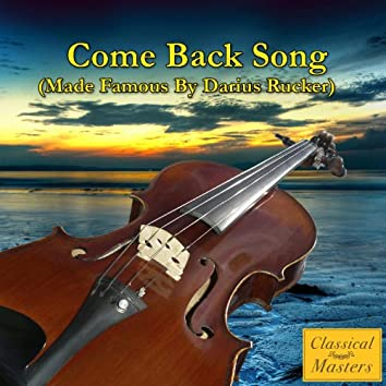 Come Back Song