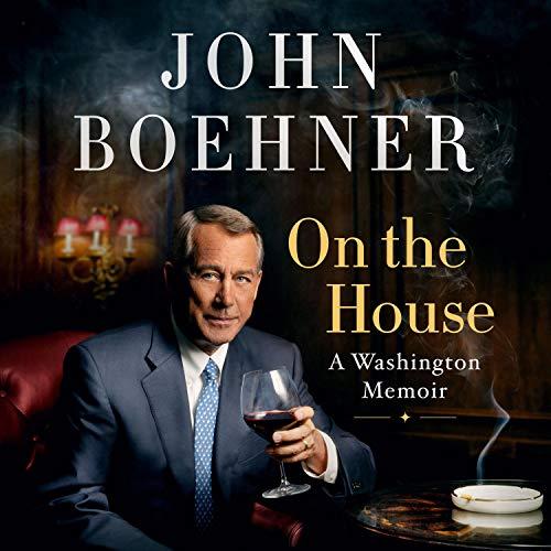 On the House Audiobook By John Boehner cover art