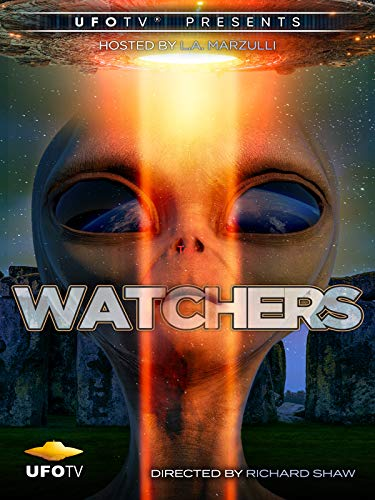 Watchers - UFOs are Real