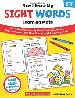 Now I Know My Sight Words Learning Mats: 50+ Double-Sided Activity Sheets That Help Children Read, Write, and Really Learn More Than 100 High-Frequency Words