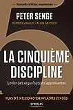 La cinquième discipline - Levier des organisations apprenantes - Plus d'1 million d'exemplaires vendus - Format Kindle - 9782212318128 - 26,99 €